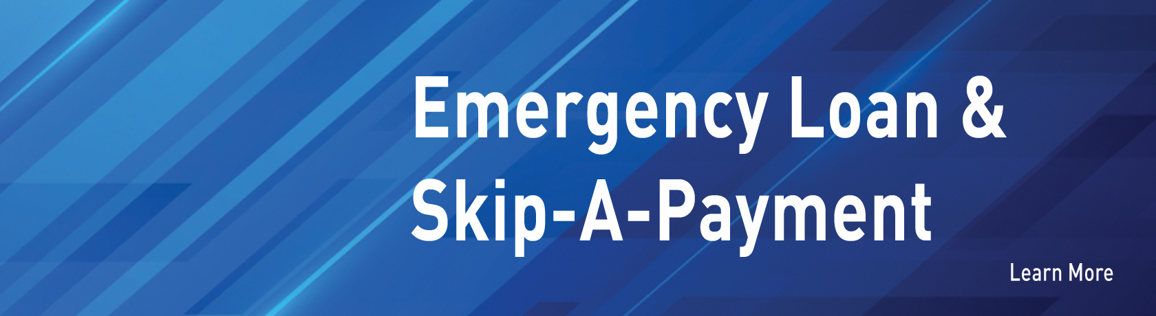 Emergency Loan & Skip-A-Payment